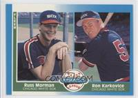 Russ Morman, Ron Karkovice