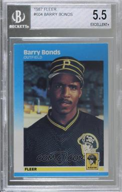 1987 Fleer - [Base] #604 - Barry Bonds [BGS 5.5 EXCELLENT+]