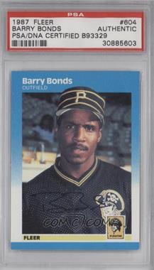 1987 Fleer - [Base] #604 - Barry Bonds [PSA/DNACertifiedAuto]
