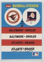 Baltimore Orioles, Atlanta Braves