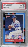 Greg Maddux (Last Line Begins with of) [PSA 10 GEM MT]