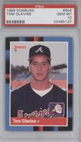 Tom Glavine (Last Line Begins with And) [PSA 10 GEM MT]