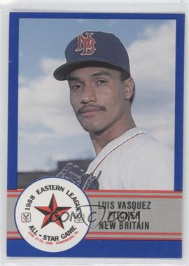 1988 ProCards Eastern League All-Star Game - [Base] #E-24 - Luis Vasquez
