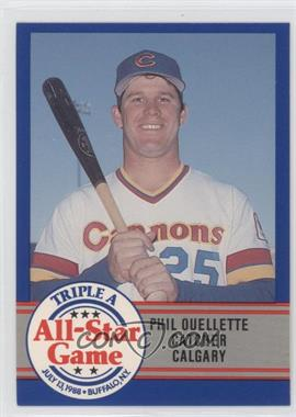 1988 ProCards Triple A All-Star Game - [Base] #7 - Phil Ouellette
