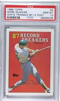 '87 Record Breakers - Mark McGwire (Area of white behind left heel) [PSA 1…