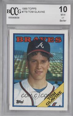 1988 Topps - [Base] #779 - Tom Glavine [ENCASED]