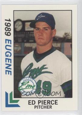 1989 Best Eugene Emeralds - [Base] #9 - Ed Pierce