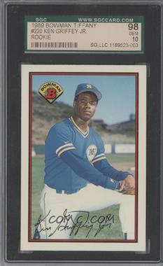 1989 Bowman - [Base] - Collector's Edition (Tiffany) #220 - Ken Griffey Jr. [SGC98]
