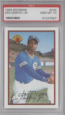 1989 Bowman - [Base] #220 - Ken Griffey Jr. [PSA10]
