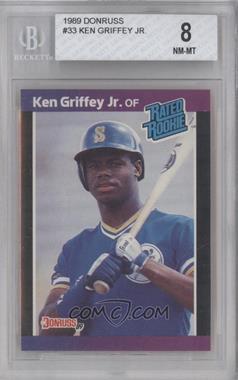 1989 Donruss - [Base] #33 - Ken Griffey Jr. [BGS8]