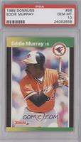 Eddie Murray (*Denotes  Next to PERFORMANCE) [PSA 10 GEM MT]