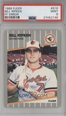 1989 Fleer - [Base] #616.1 - Bill Ripken (FF on Bat Knob) [PSA9]