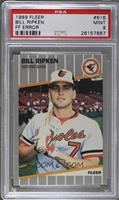 Bill Ripken (FF on Bat Knob) [PSA 9]