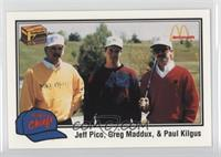 Jeff Pico, Greg Maddux, Paul Kilgus