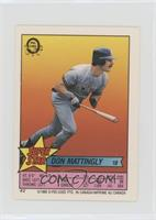 Don Mattingly (Gary Carter 2, Steve Farr 272)