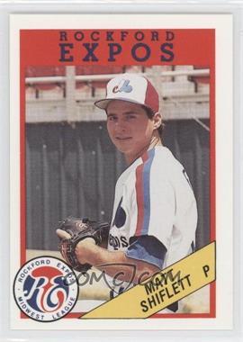 1989 Rockford Litho Center Rockford Expos - [Base] #13 - Matt Shiflett