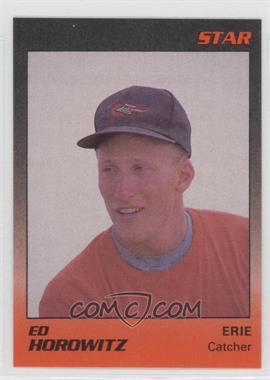 1989 Star Erie Orioles - [Base] #9 - Ed Horowitz