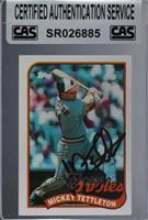 Mickey Tettleton [CAS Certified Sealed]