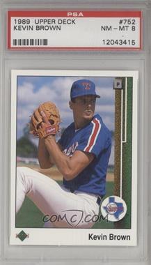 1989 Upper Deck - [Base] #752 - Kevin Brown [PSA8NM‑MT]
