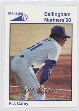 1990 Bellingham Mariners - [Base] #34 - P.J. Carey