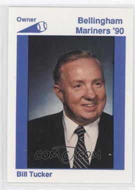 1990 Bellingham Mariners - [Base] #36 - Bill Tucker