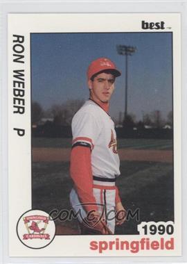 1990 Best Springfield Cardinals - [Base] #24 - Ron Weber