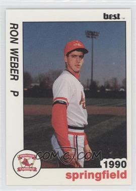 1990 Best Springfield Cardinals - [Base] #24 - Ron Weber