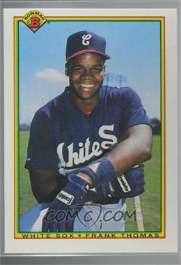 1990 Bowman - Wrong Backs #320 - Frank Thomas (Danny Gladden back)