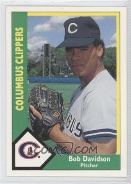 1990 CMC AAA - Columbus Clippers Green Backs #26 - Bob Davidson