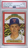 Nolan Ryan (King of Kings on Front with 5000 K's on Back) [PSA6EX&#…