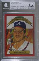 John Smoltz [BGS 7.5 NEAR MINT+]