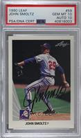 John Smoltz [PSA/DNA Certified Encased]