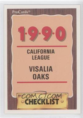 1990 ProCards Minor League - [Base] #2146 - Visalia Oaks