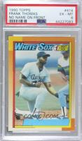 Frank Thomas (No Name on Front) [PSA 6 EX‑MT]