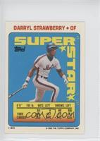 Darryl Strawberry (Vince Coleman 4, Jim Abbott 319)
