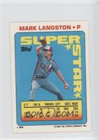 Mark Langston (John Smoltz 30, Ivan Calderon 299)