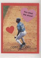 Ken Griffey Jr. (You steal the show!)