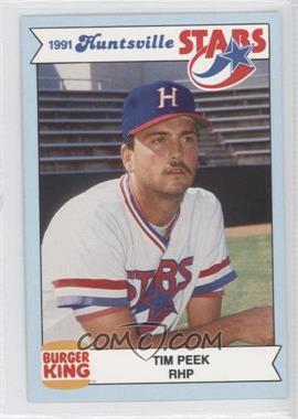 1991 Burger King Huntsville Stars - [Base] #TIPE - Timothy Peek