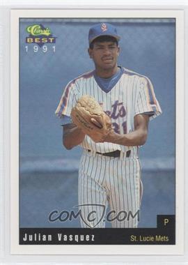 1991 Classic Best St. Lucie Mets - [Base] #16 - Julian Vasquez
