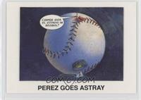 Perez Goes Astray