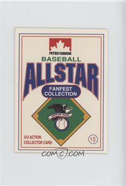 1991 Petro-Canada All Star FanFest Stand-Ups - [Base] #7 - Carlton Fisk