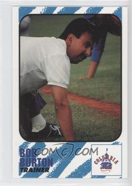 1991 Play II Columbia Mets - [Base] #4 - Bob Burton