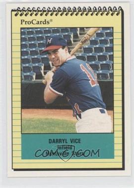 1991 ProCards Minor League - [Base] #1806 - Darryl Vice