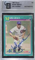 Mark Grace [GAI Certified Encased]