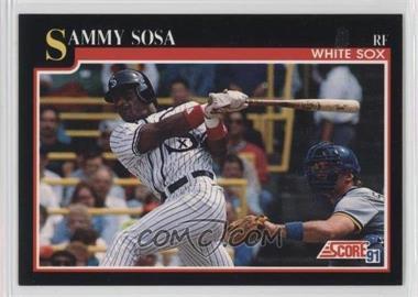 1991 Score - [Base] #256 - Sammy Sosa