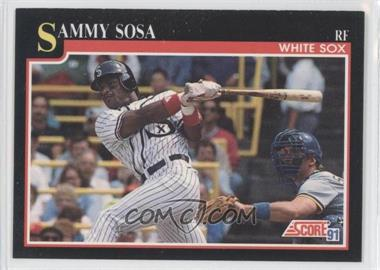 1991 Score - [Base] #256 - Sammy Sosa