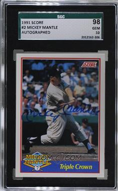 1991 Score - Mickey Mantle - Glossy #2.2 - Mickey Mantle (Autograph) /2500 [SGC 98 GEM 10]