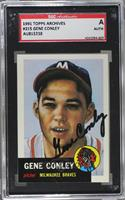 Gene Conley [SGC AUTHENTIC AUTO]