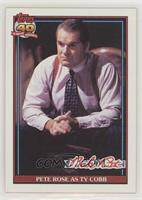 Pete Rose as Ty Cobb
