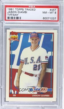 1991 Topps Traded - Box Set [Base] - Collector's Edition (Tiffany) #45T - Jason Giambi [PSA8]